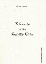 Εξώφυλλο από Take a Trip to the Invisible Cities